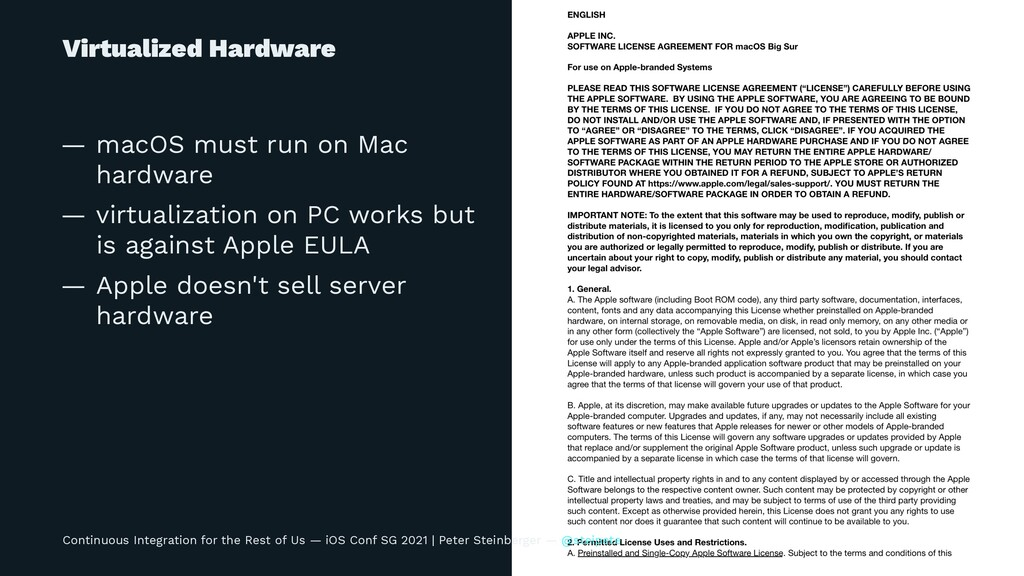 Virtualized Hardware — macOS must run on Mac ha...