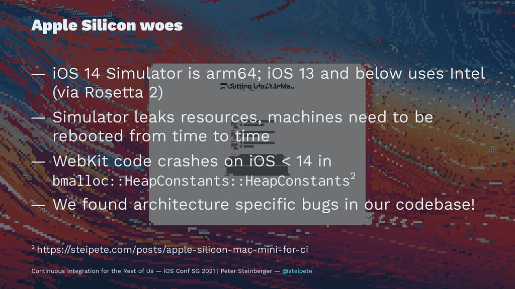 Apple Silicon woes — iOS 14 Simulator is arm64;...