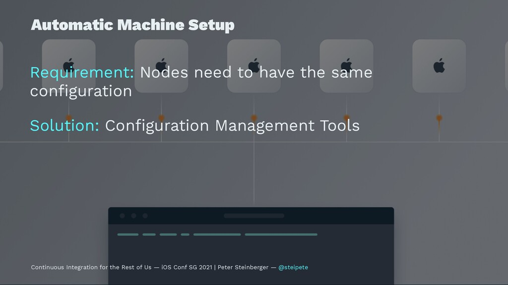 Automatic Machine Setup Requirement: Nodes need...