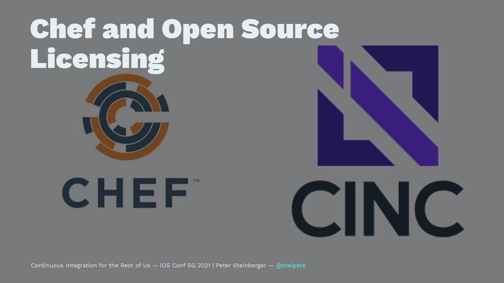 Chef and Open Source Licensing Continuous Integ...