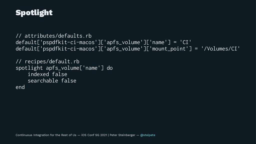 Spotlight // attributes/defaults.rb default['ps...