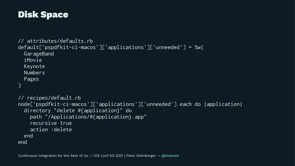 Disk Space // attributes/defaults.rb default['p...