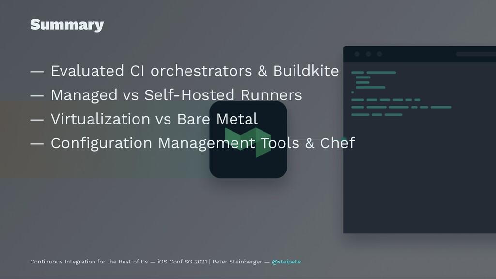 Summary — Evaluated CI orchestrators & Buildkit...