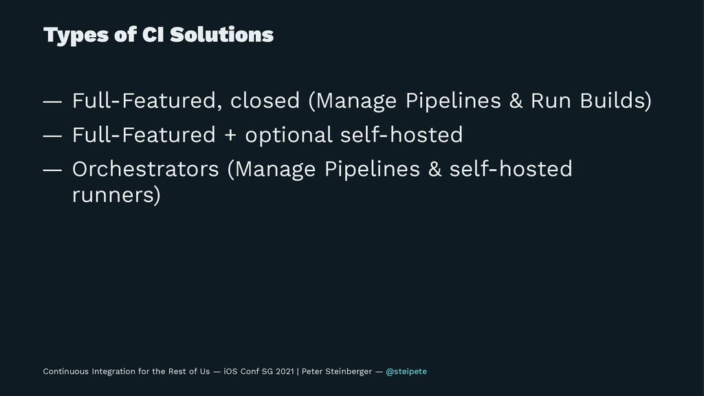 Types of CI Solutions — Full-Featured, closed (...