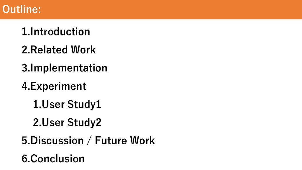 Outline: 1.Introduction 2.Related Work 3.Implem...
