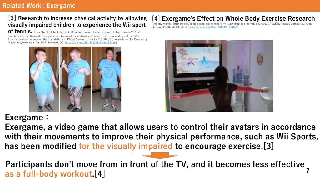 Related Work : Exergame Exergame: Exergame, a v...
