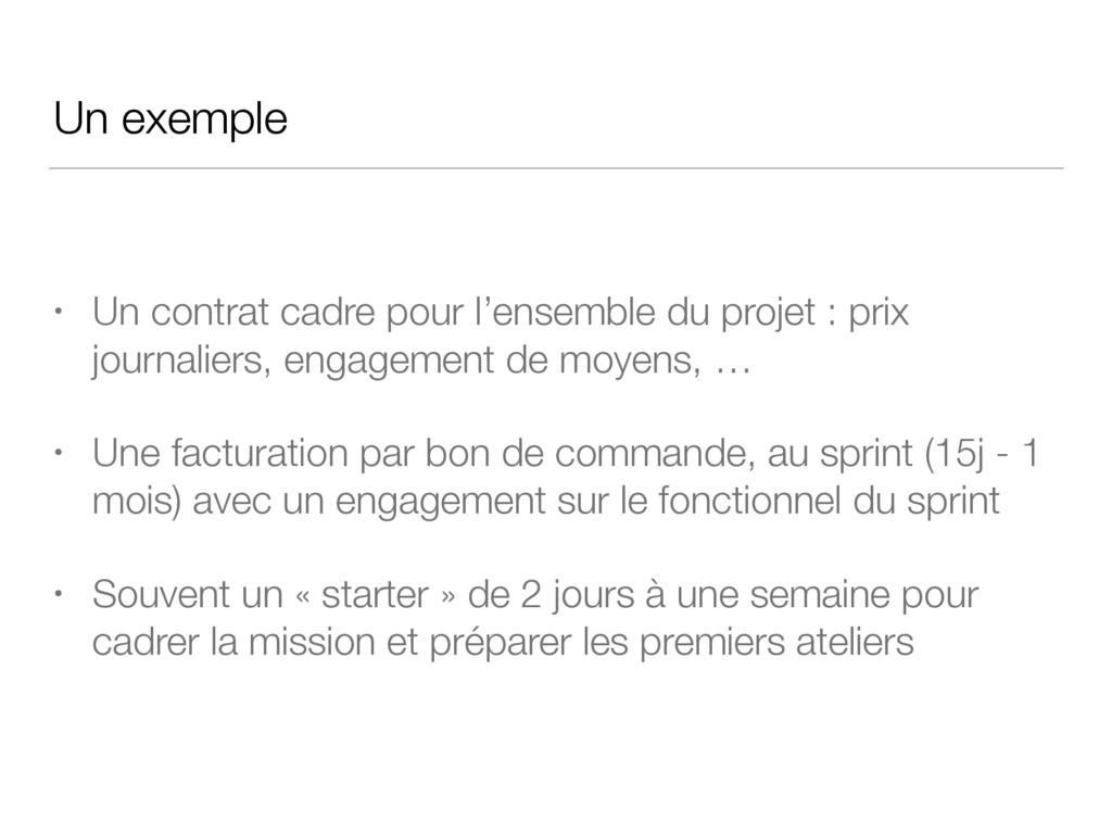 Un exemple • Un contrat cadre pour l'ensemble d...