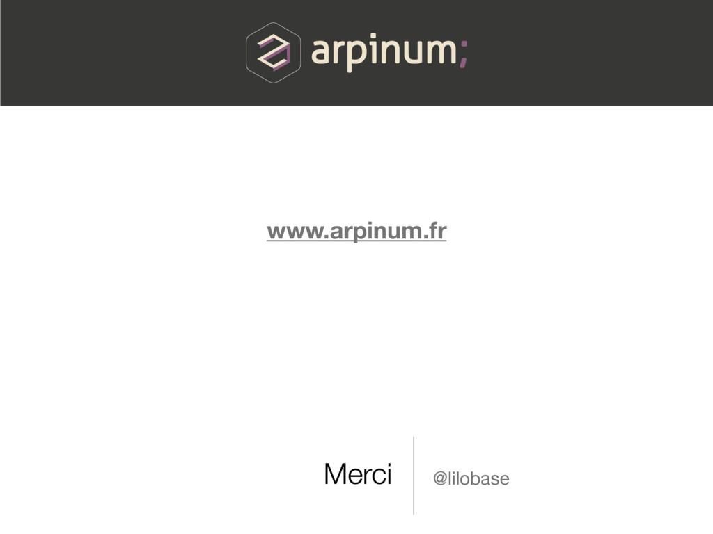 Merci @lilobase www.arpinum.fr