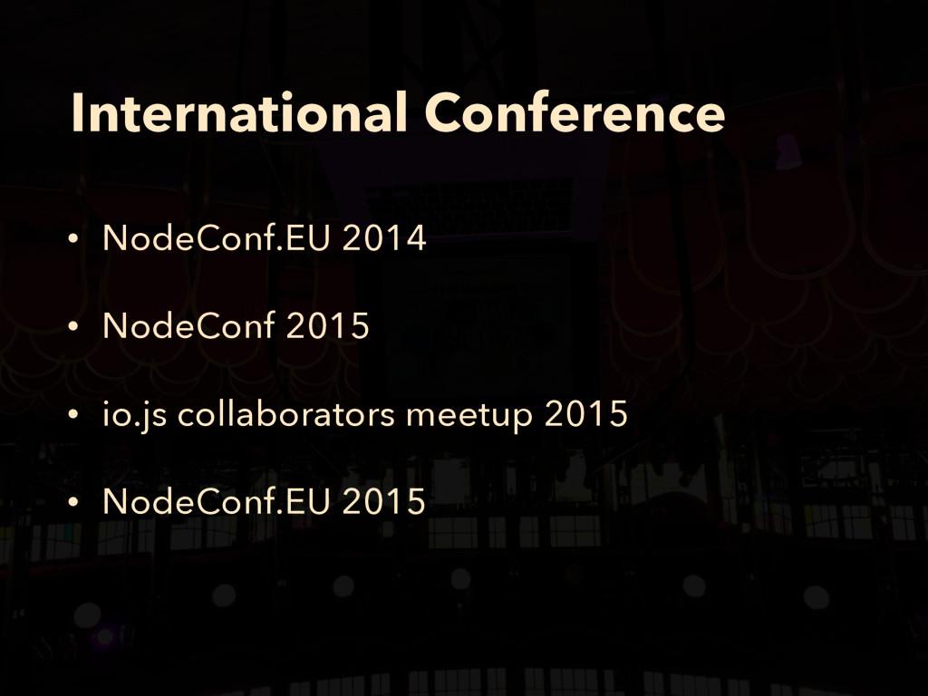 International Conference • NodeConf.EU 2014 • N...