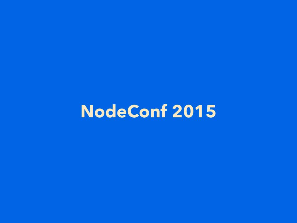 NodeConf 2015