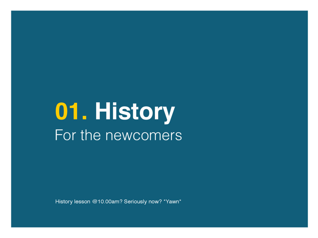 01. History For the newcomers History lesson @1...