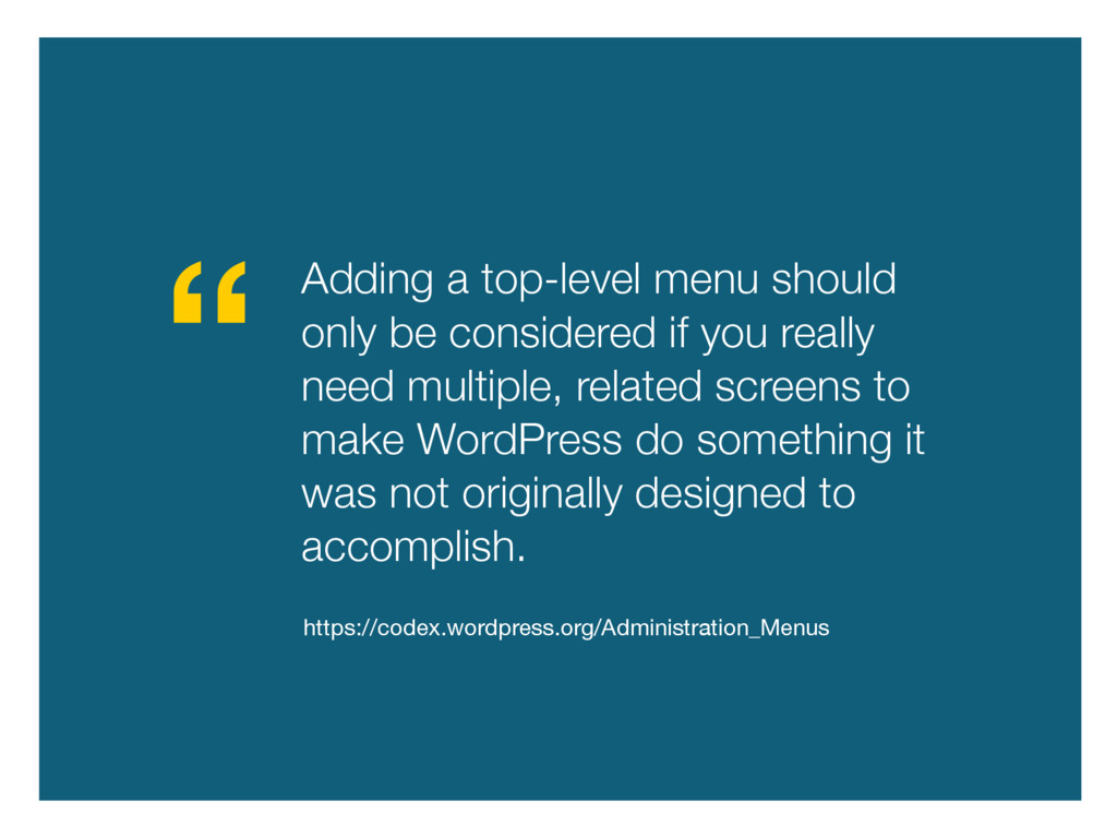 Adding a top-level menu should only be consider...