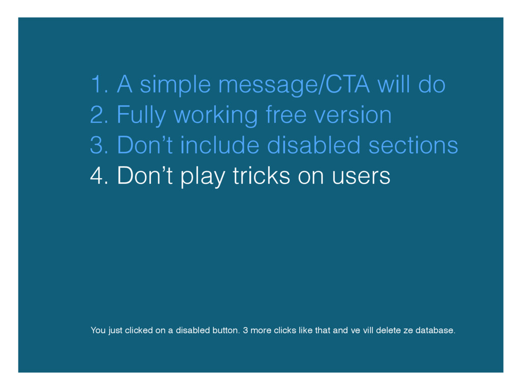 1. A simple message/CTA will do You just clicke...