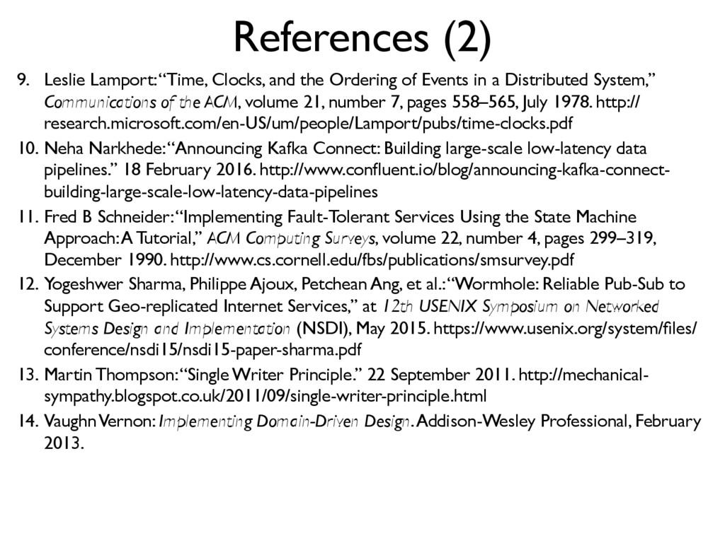 "References (2) 9. Leslie Lamport: ""Time, Clock..."