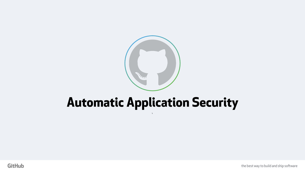 the best way to build and ship software Automat...