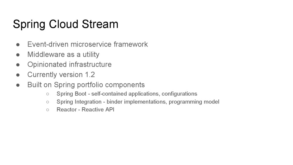 Spring Cloud Stream ● Event-driven microservice...