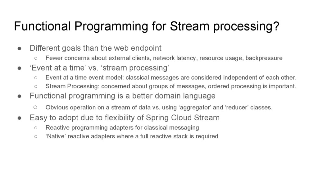 Functional Programming for Stream processing? ●...