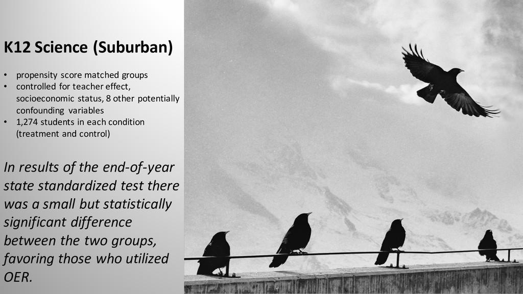 K12 Science (Suburban) • propensity score match...