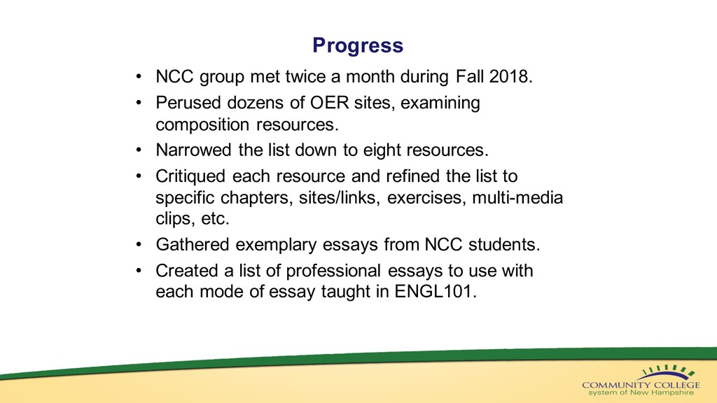 Progress • NCC group met twice a month during F...