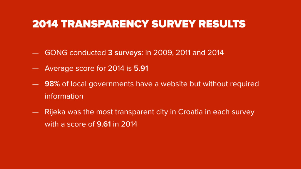 2014 TRANSPARENCY SURVEY RESULTS — GONG conduct...