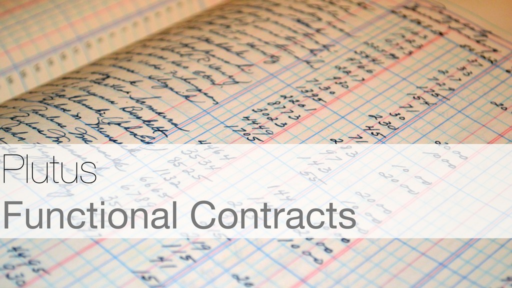 Plutus Functional Contracts