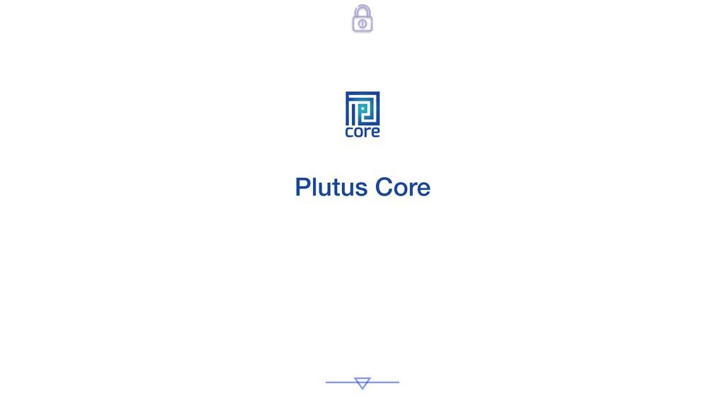 core Plutus Core