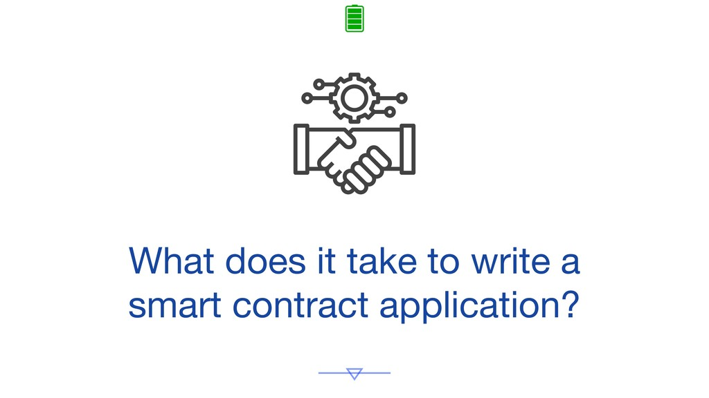What does it take to write a smart contract app...