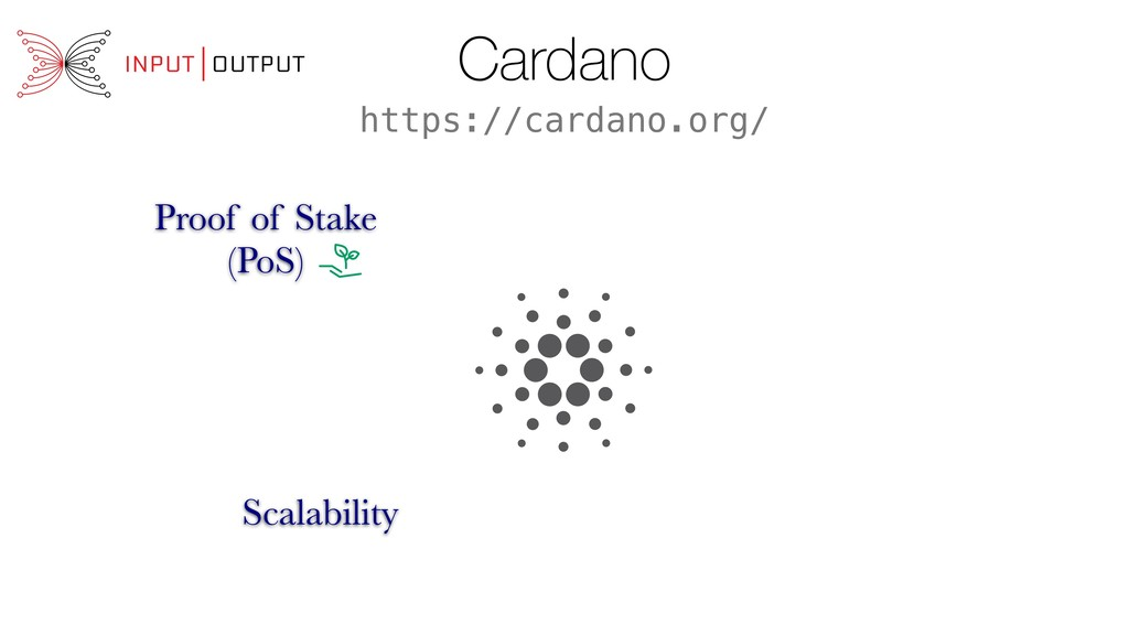 Cardano Proof of Stake (PoS) Scalability https:...
