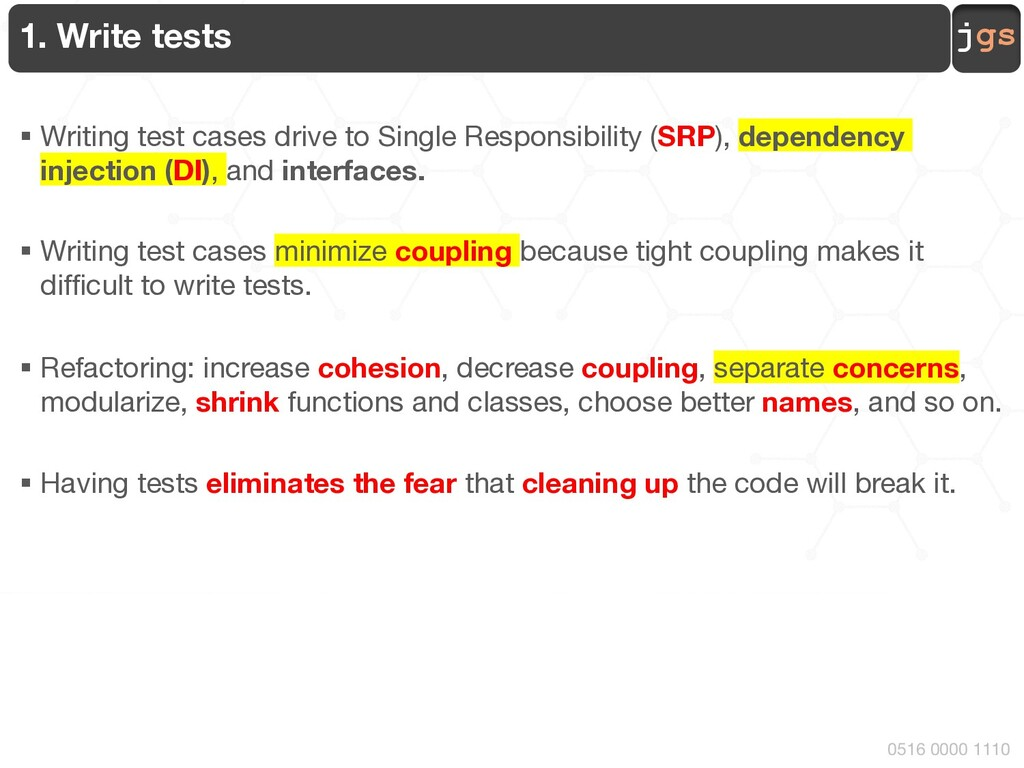 jgs 0516 0000 1110 1. Write tests § Writing tes...
