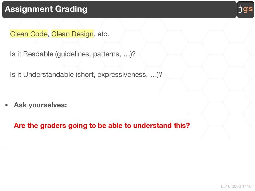 jgs 0516 0000 1110 Assignment Grading Clean Cod...