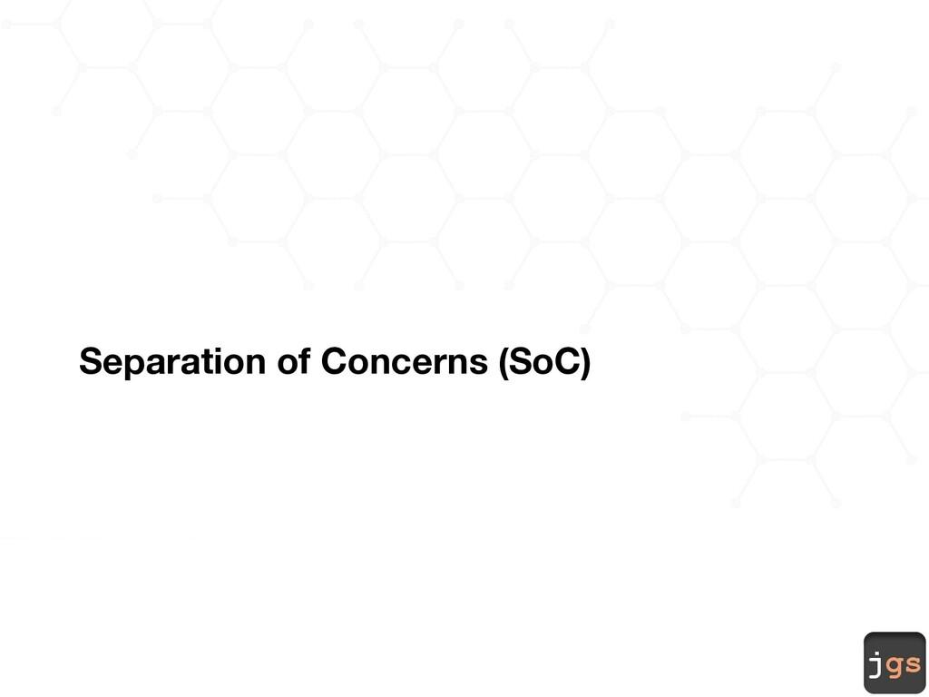 jgs Separation of Concerns (SoC)