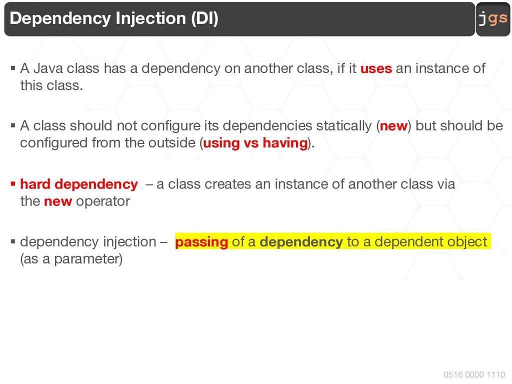 jgs 0516 0000 1110 Dependency Injection (DI) § ...