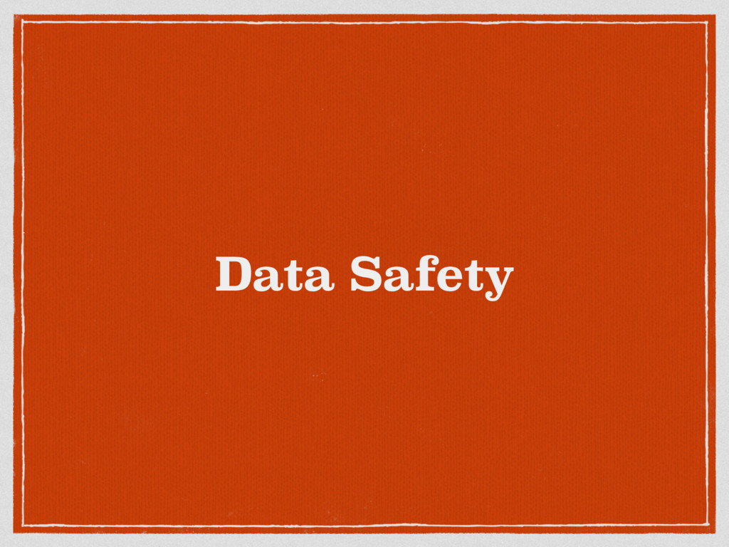 Data Safety