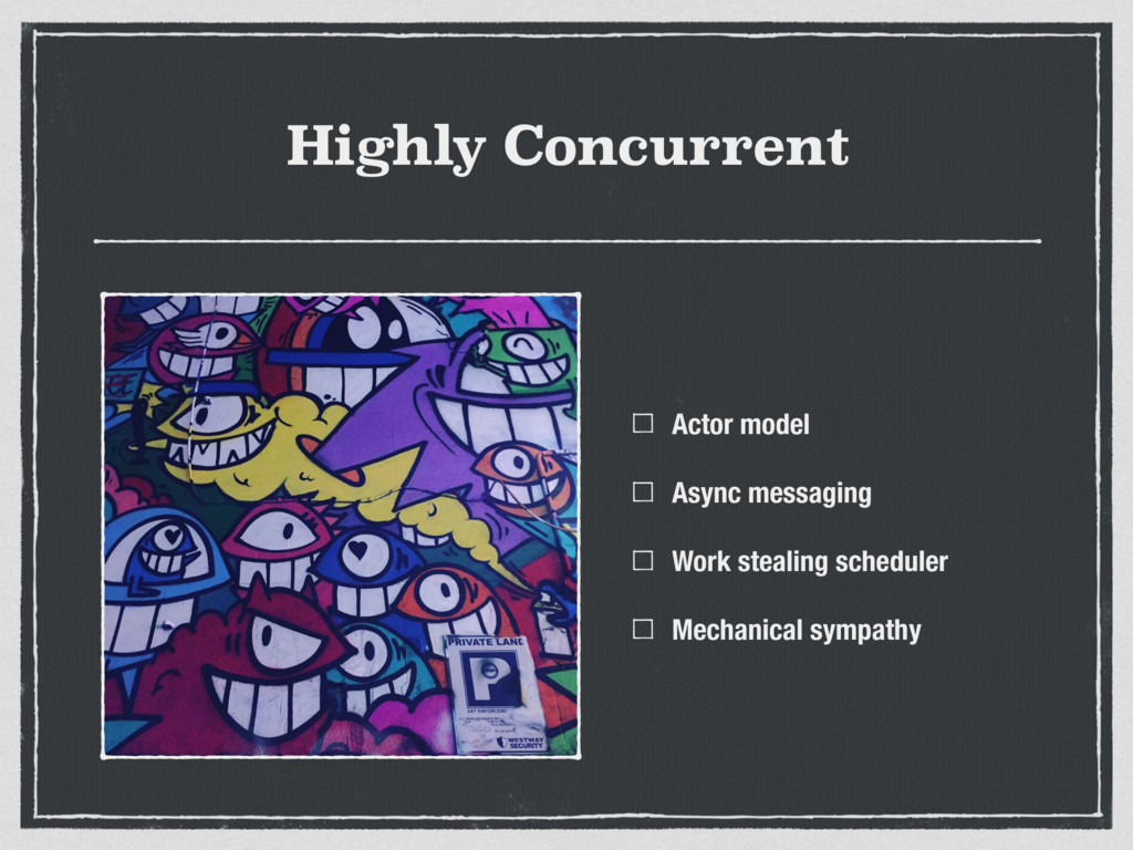 Highly Concurrent Actor model Async messaging W...