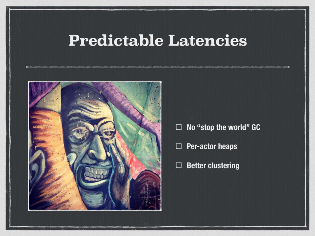"""Predictable Latencies No """"stop the world"""" GC Pe..."""