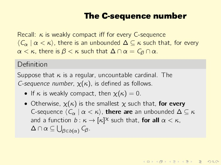 The C-sequence number Recall: κ is weakly compa...