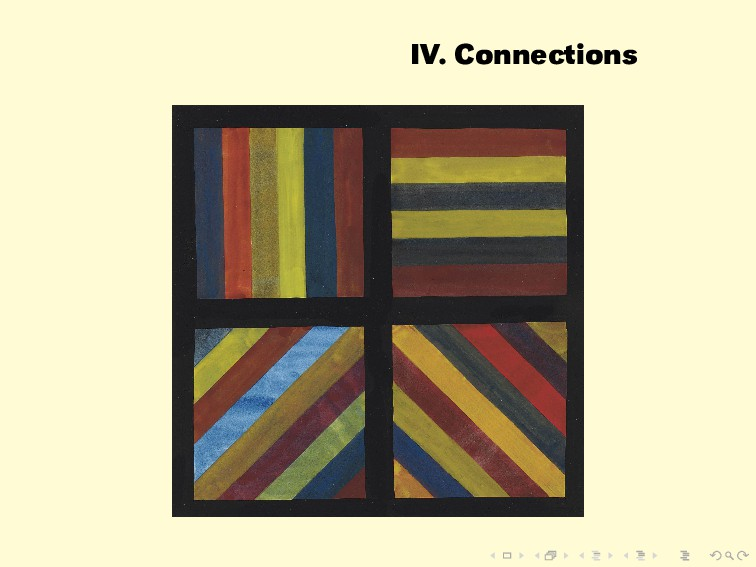 IV. Connections