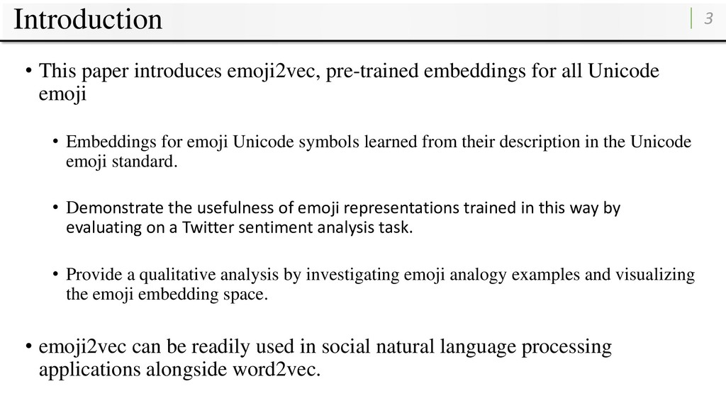 Introduction 3 • This paper introduces emoji2ve...