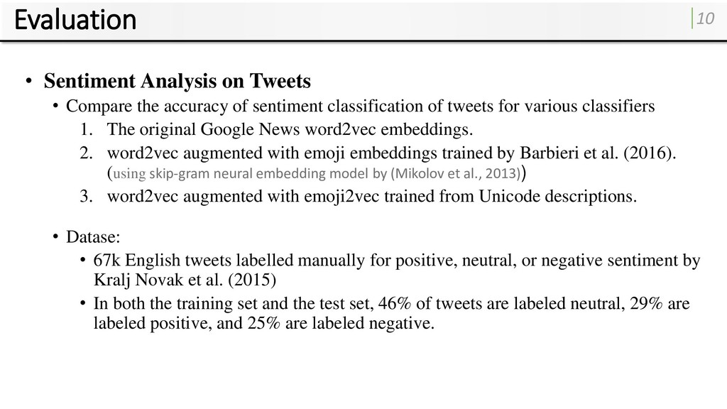 Evaluation 10 • Sentiment Analysis on Tweets • ...