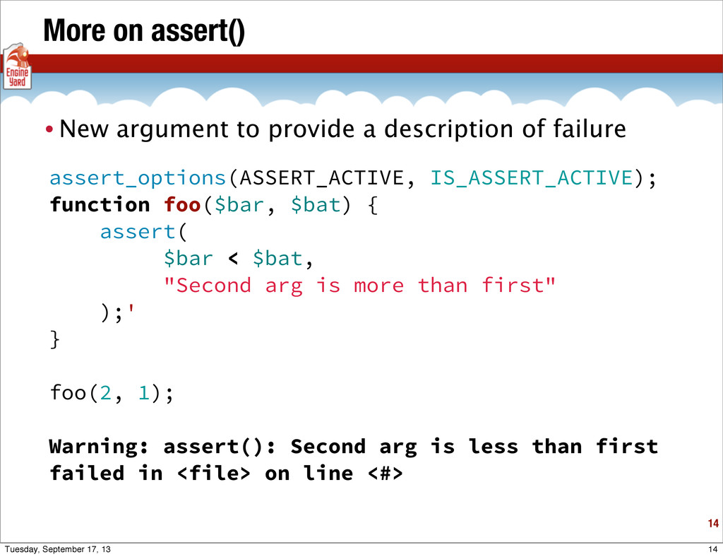 More on assert() • New argument to provide a de...