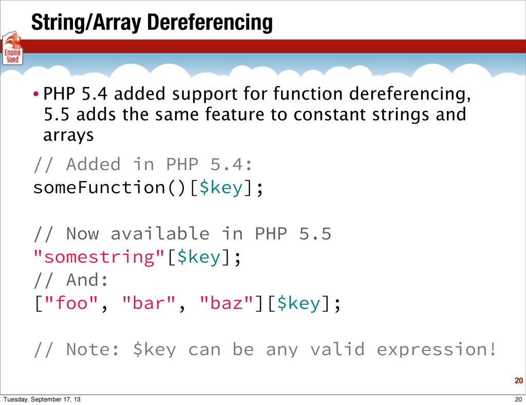 String/Array Dereferencing 20 • PHP 5.4 added s...