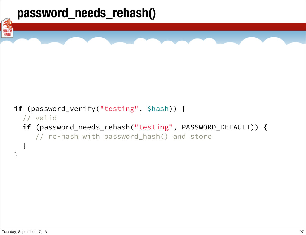 "password_needs_rehash() if (password_verify(""te..."