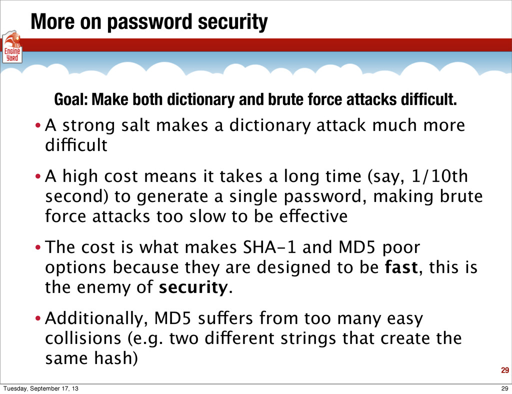More on password security • A strong salt makes...