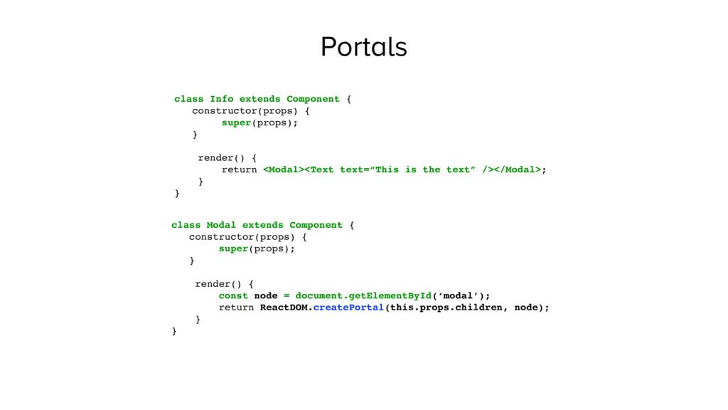 Portals class Info extends Component { construc...