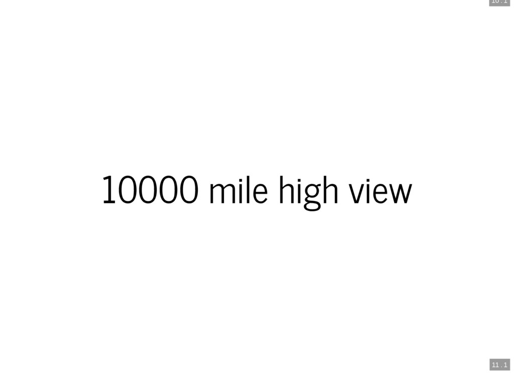 10 . 1 11 . 1 10000 mile high view