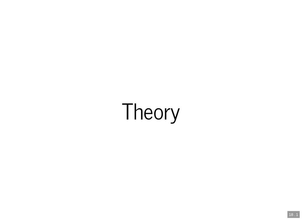 18 . 1 Theory