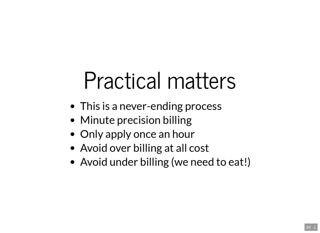 26 . 1 Practical matters This is a never-ending...