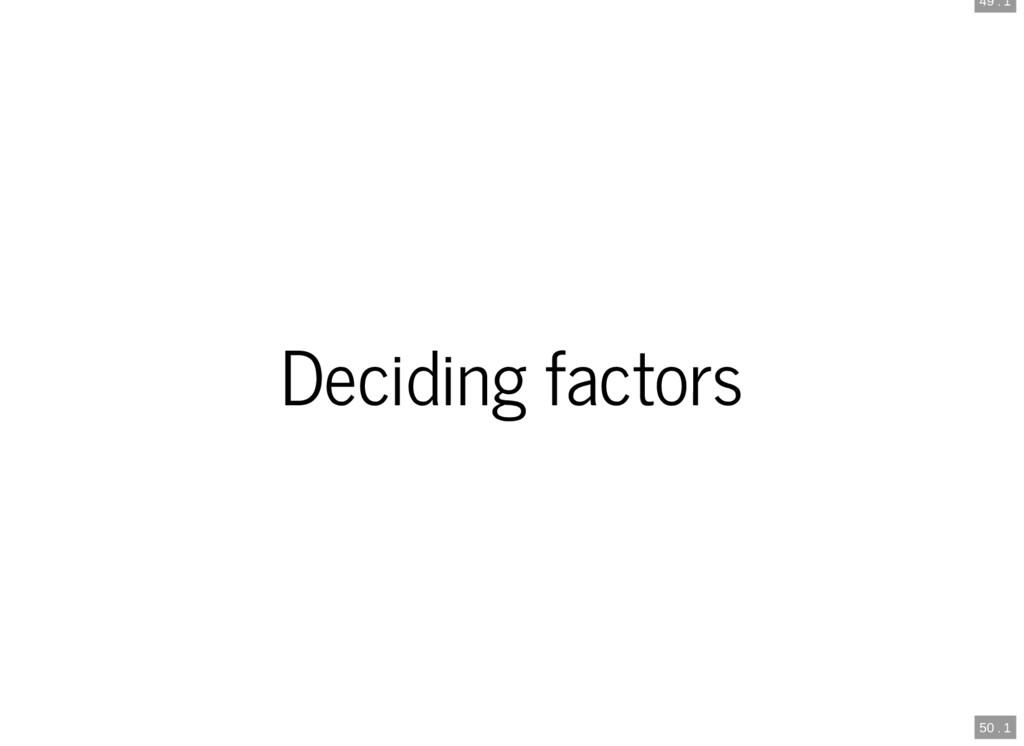 49 . 1 50 . 1 Deciding factors