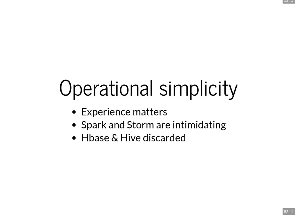52 . 1 53 . 1 Operational simplicity Experience...