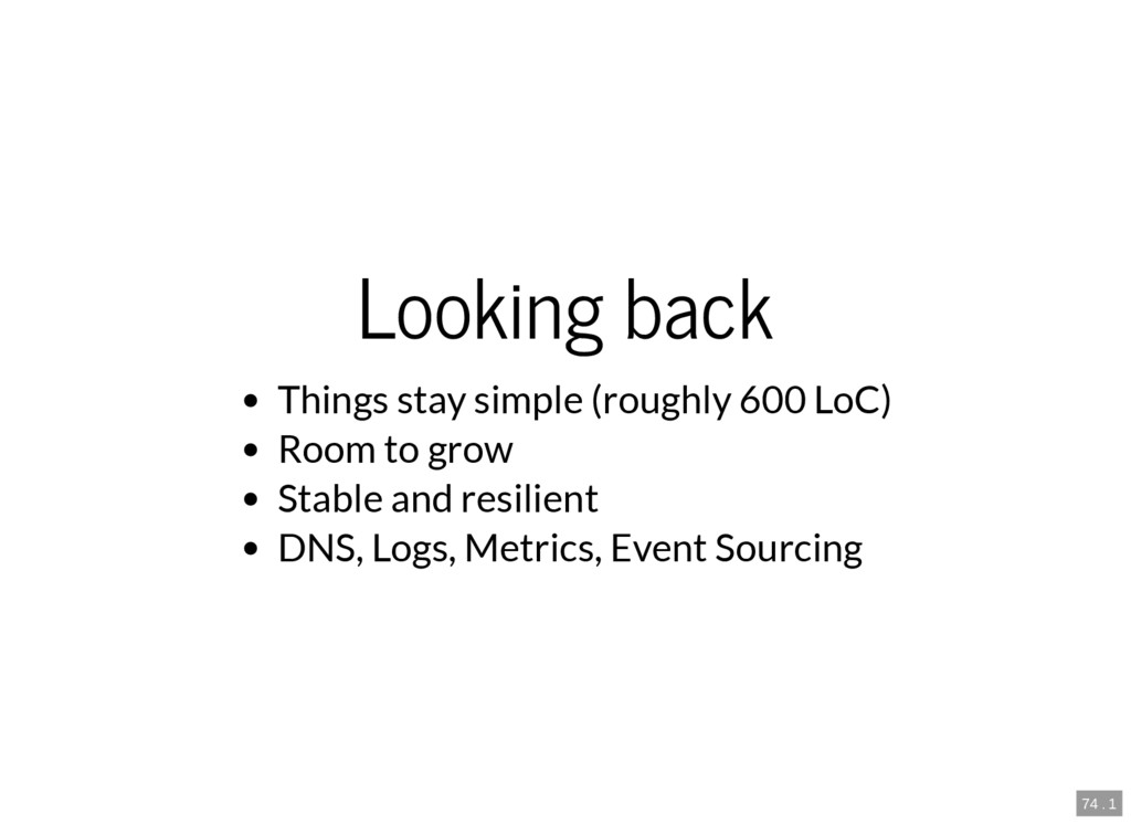 74 . 1 Looking back Things stay simple (roughly...